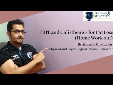 HIIT and Calisthenics work out sample by Simanta Chatterjee
