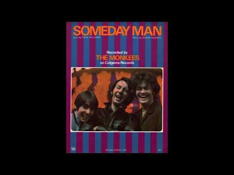The Monkees - Someday Man
