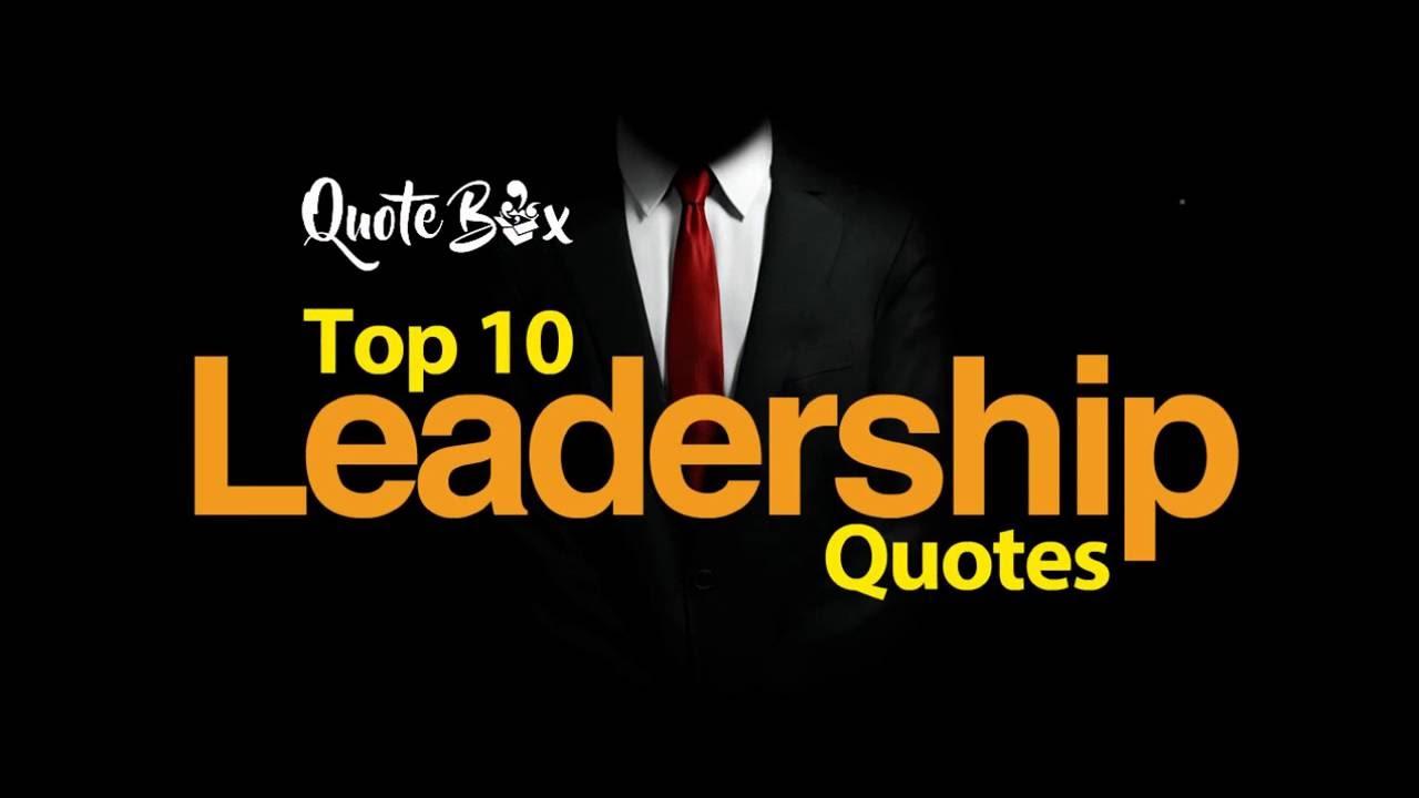 Leadership Quotes Top 10 Leadership Quotes  Quotes  Inspiration  Motivation  Youtube
