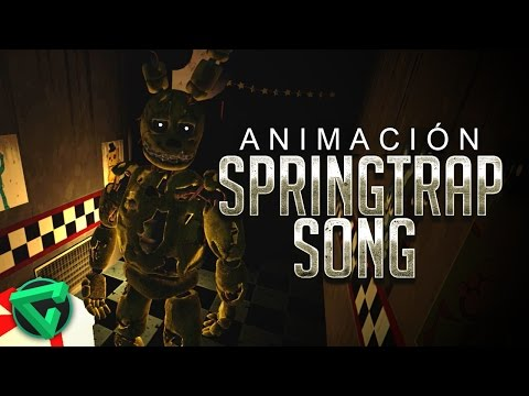 SPRINGTRAP SONG ANIMACIÓN -