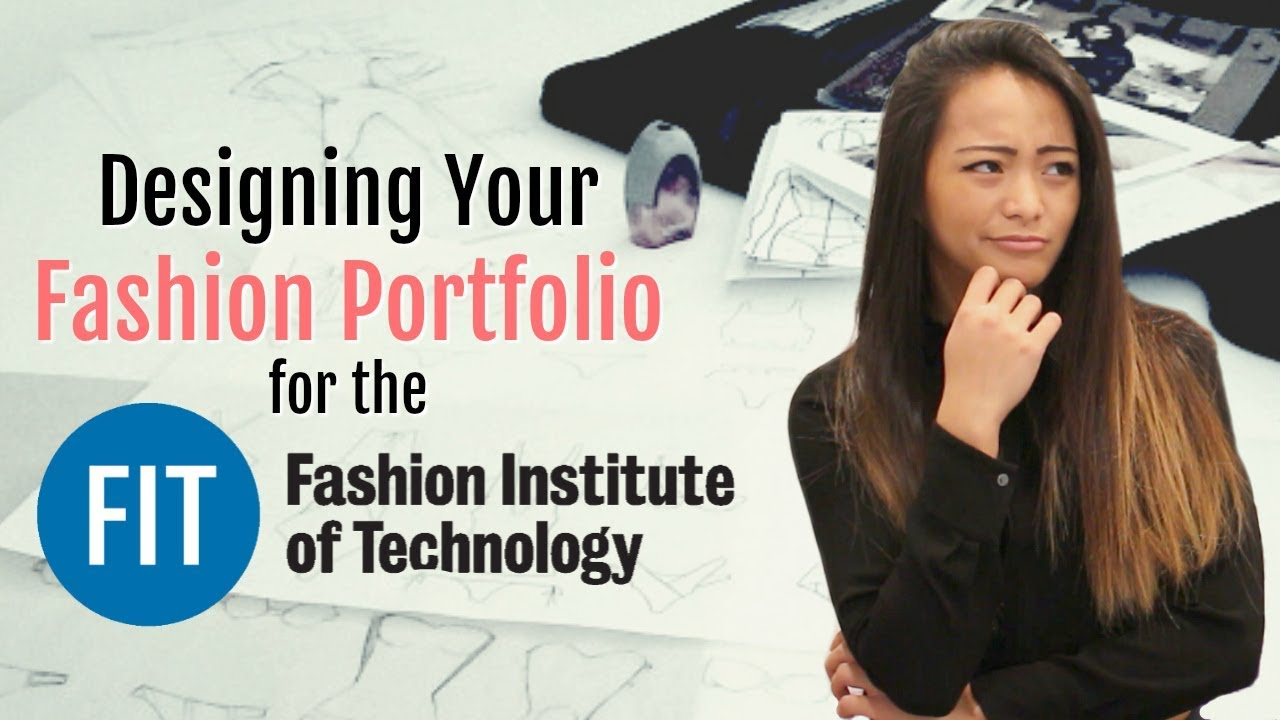 Part 3 Designing Your Fashion Portfolio For The Fashion Institute Of Technology Fashion Youtube