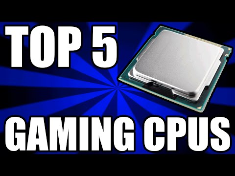 Top 5 Best Gaming CPUs For The Money - September 2016