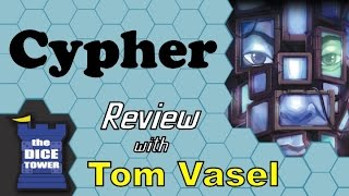 Cypher Review - with Tom Vasel