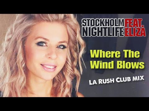 ☆ Where The Wind Blows ☆ (LA RUSH Club Mix)