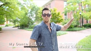 [My Dance Life TV] Madd Chadd (Season 2 - Episode 5)