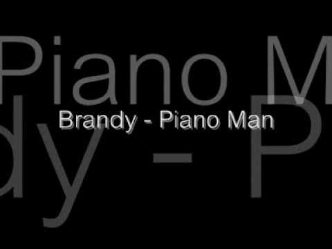 Brandy - Piano Man