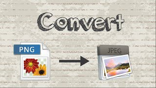 how to convert png to jpg jpeg