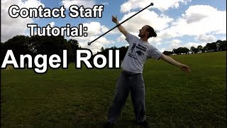 Contact Staff Tutorial: Angel Roll