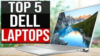 Top 5: Best Dell Laptop 2021