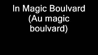 François Feldman - Magic boulevard, English Lyrics