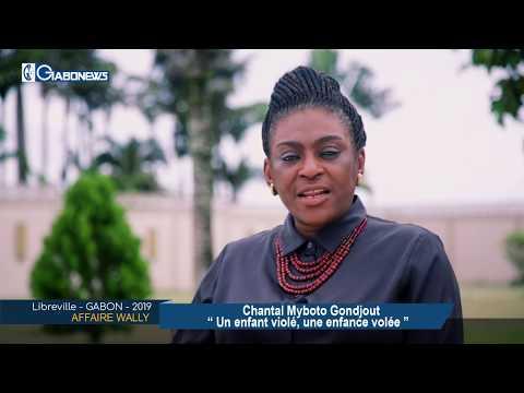 GABON / AFFAIRE WALLY : Chantal Myboto Gondjout