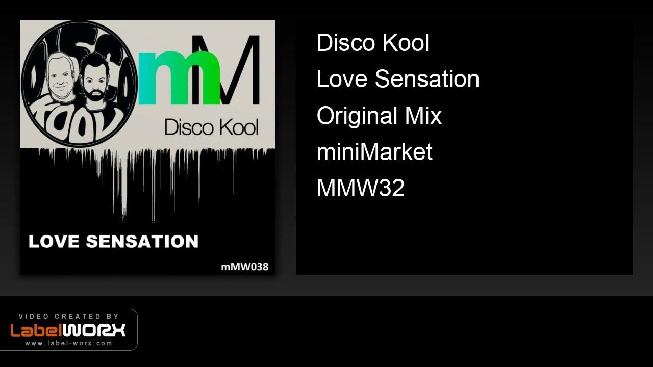 Disco Kool - Love Sensation (Original Mix)