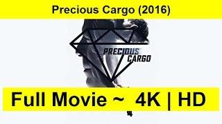 Precious Cargo Full Length