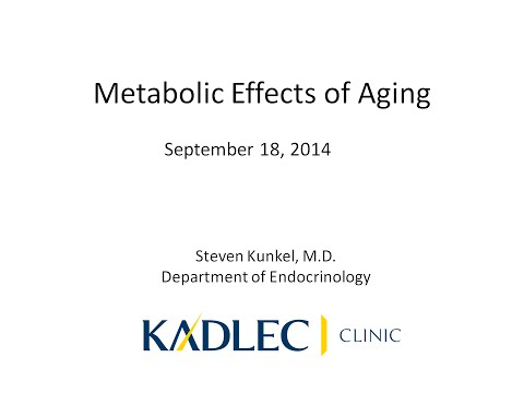 Metabolic Effects of Aging - HEALTHY AGES SEPT 2014