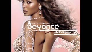 Beyoncé- What