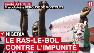 Nigeria : pourquoi les manifestations contre les violences policières sont inédites ? #InvitéAfrique