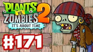 Plants vs. Zombies 2: It's About Time - Gameplay Walkthrough Part 171 - Dead Man's Booty (iOS)