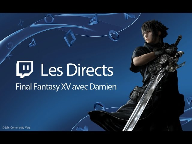 Final Fantasy XV - Découverte