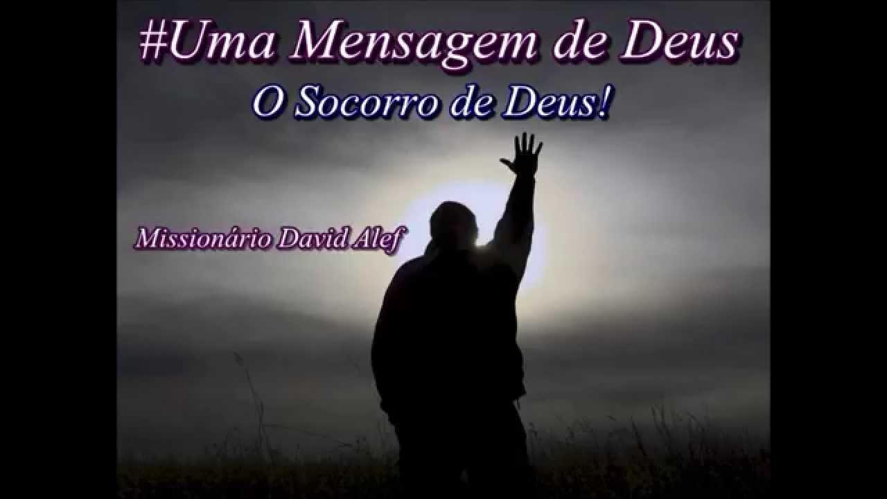 ( O SOCORRO DE DEUS! ) / De