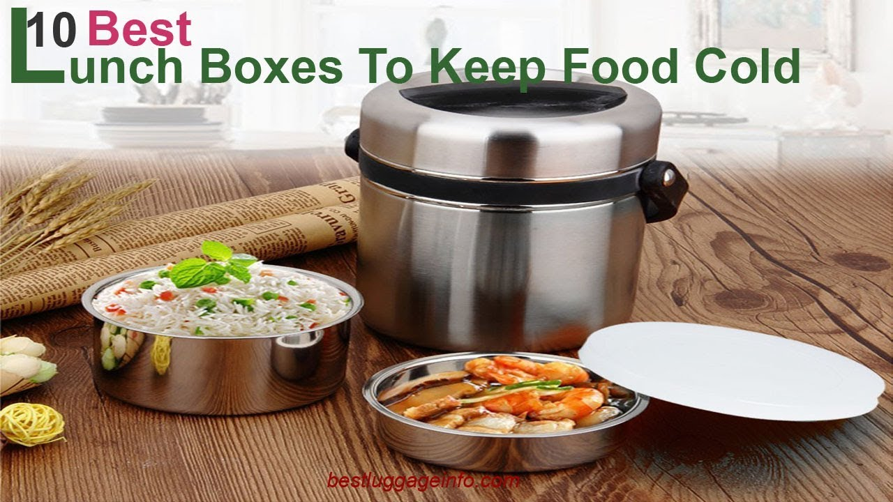 2afdf44dee0 Best Lunch Boxes To Keep Food Cold | Ten Best Cool Lunch Boxes to Keep Food  cold For Men Women .