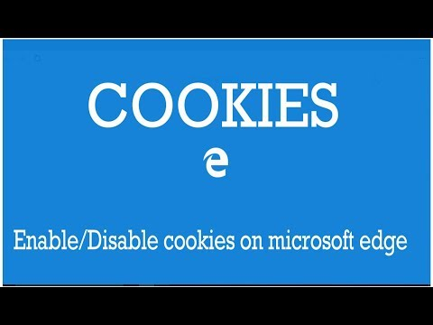 Windows 10: How To Enable/disable Cookies On Microsoft Edge