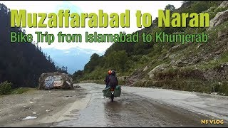 Muzaffarabad to Naran - Bike trip from Islamabad to Khunjerab Pass China Border - Part-2