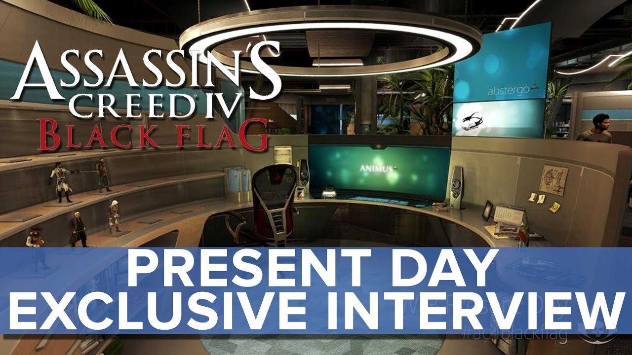 Assassin's Creed 4: Black Flag - EXCLUSIVE Present Day ...