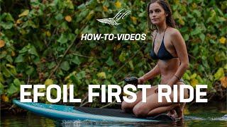 Lift eFoil How-To: Your First Ride - Video #5
