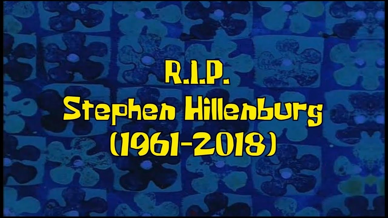 In memory of Stephen Hillenburg (1961 - 2018)