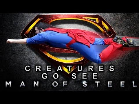Creatures Go See Man of Steel