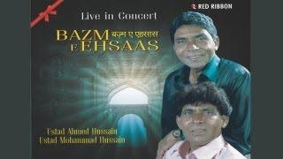 Bazm -E- Ehsaas - Ghazal by Ustad Ahmed Hussain & Ustad Mohammed Hussain - Zindagi ki raaha main