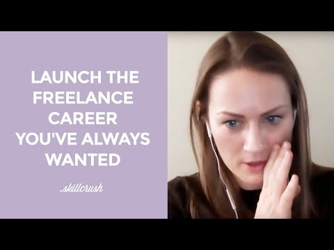 How to Launch The Freelance Career You've Always Wanted (and Still Make the Big Bucks)