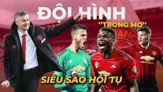 Đội Hình Trong Mơ Của Manchester United Mùa Giải 2019/2020