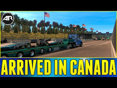 American Truck Simulator : ARRIVED IN CANADA!!!