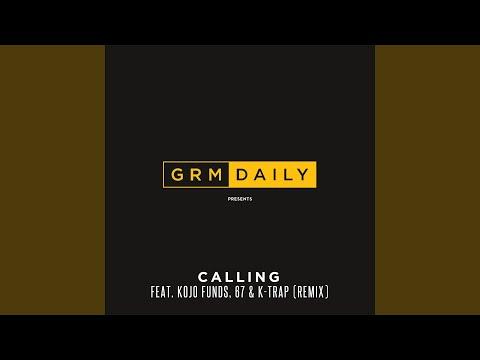 Calling (feat. Kojo Funds, 67 & K-Trap) (Remix)