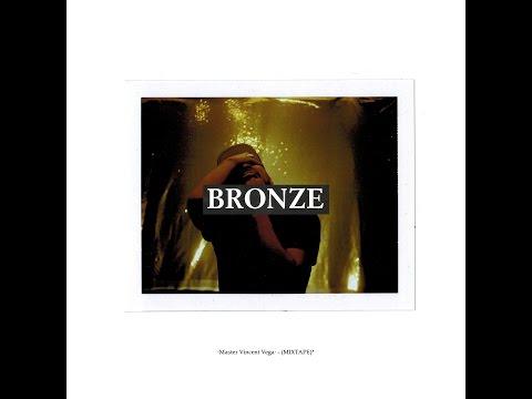 Master Vincent Vega - BRONZE (full mixtape)