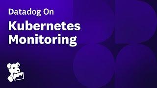 Datadog on Kubernetes Monitoring