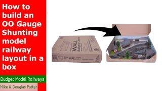 Comment construire un OO Jauge de chemin de fer miniature dans une boîte - OO Jauge Micro de Mise en page
