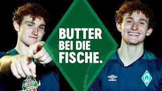 Josh Sargent - Butter bei die Fische   SV Werder Bremen