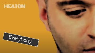 Heaton - Everybody (Official Lyric video)