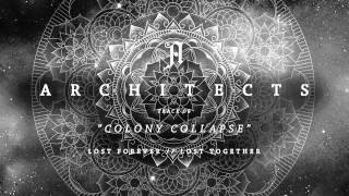 "Architects - ""Colony Collapse"" (Full Album Stream)"