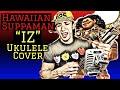 "watch he video of Hawaiian Super Man ""Suppaman""by Israel ""IZ"" Kamakawiwo'ole (ukulele cover) chords & lyrics"