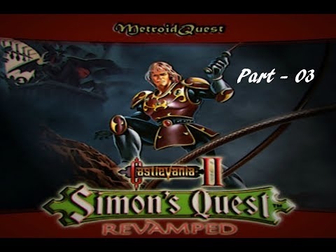Let's Play Castlevania II Simon's Quest Revamped Part 3: Berkeley Mansion