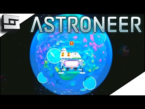 A Whole NEW WORLD! - Astroneer Multiplayer Gameplay S2E10