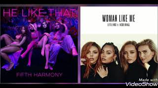 Fifth Harmony VS Little Mix,Nicki Minaj - He Like Me (Mashup)
