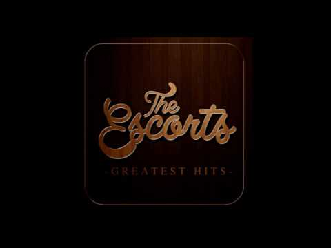 The Escorts Greatest Hits