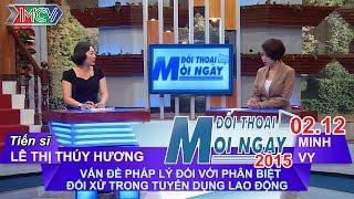 Vấn đề phân biệt đối xử trong tuyển dụng lao động - TS. Lê Thị Thúy Hương | ĐTMN 021215