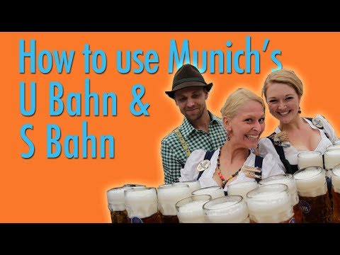 How to use Munich's U Bahn & S Bahn (Metro)