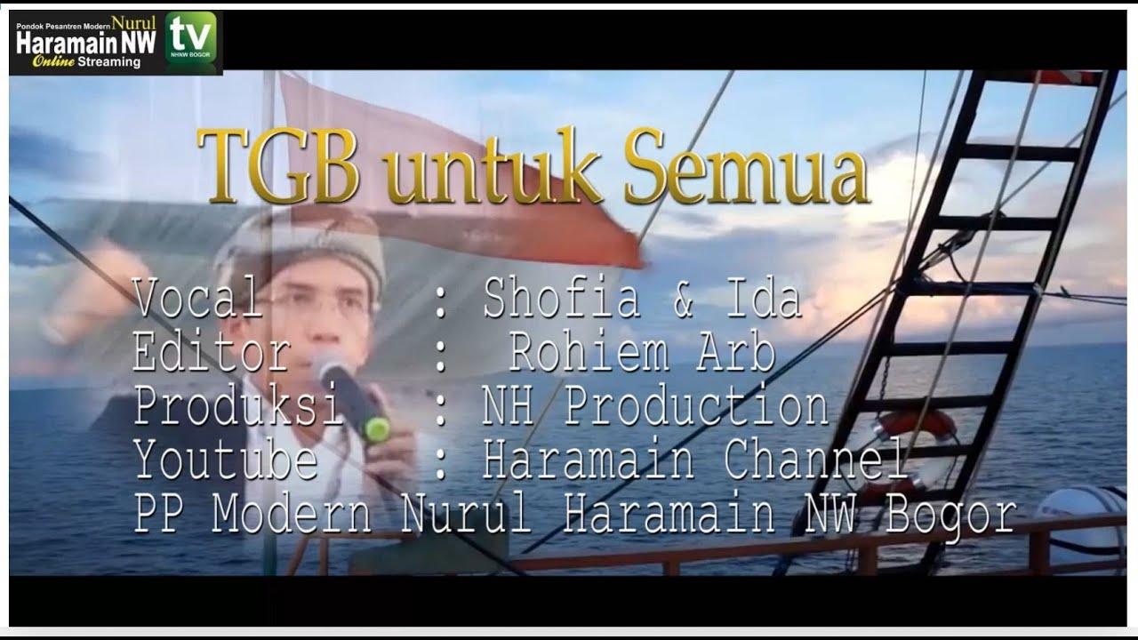 Download Muncul Lagu TGB : TGB untuk Semua,Ulama Pemersatu Bangsa (oleh Santri Nurul Haramain NWDI Bogor )