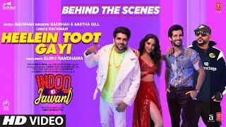Gambar cover Behind The Scenes - Heelein Toot Gayi | Badshah, Guru Randhawa, Kiara Advani, Aditya S, Aastha Gill